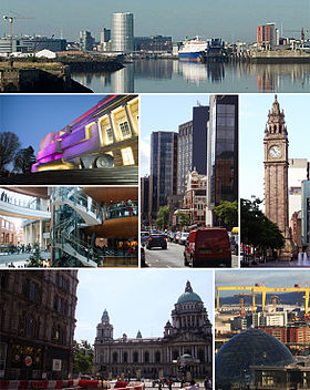 Haut : panorama urbain. Milieu : Ulster Museum, Victoria Square, Great Victoria Street et Albert Clock. Bas gauche: Belfast City Hall. Bas droit : Harland and Wolff.